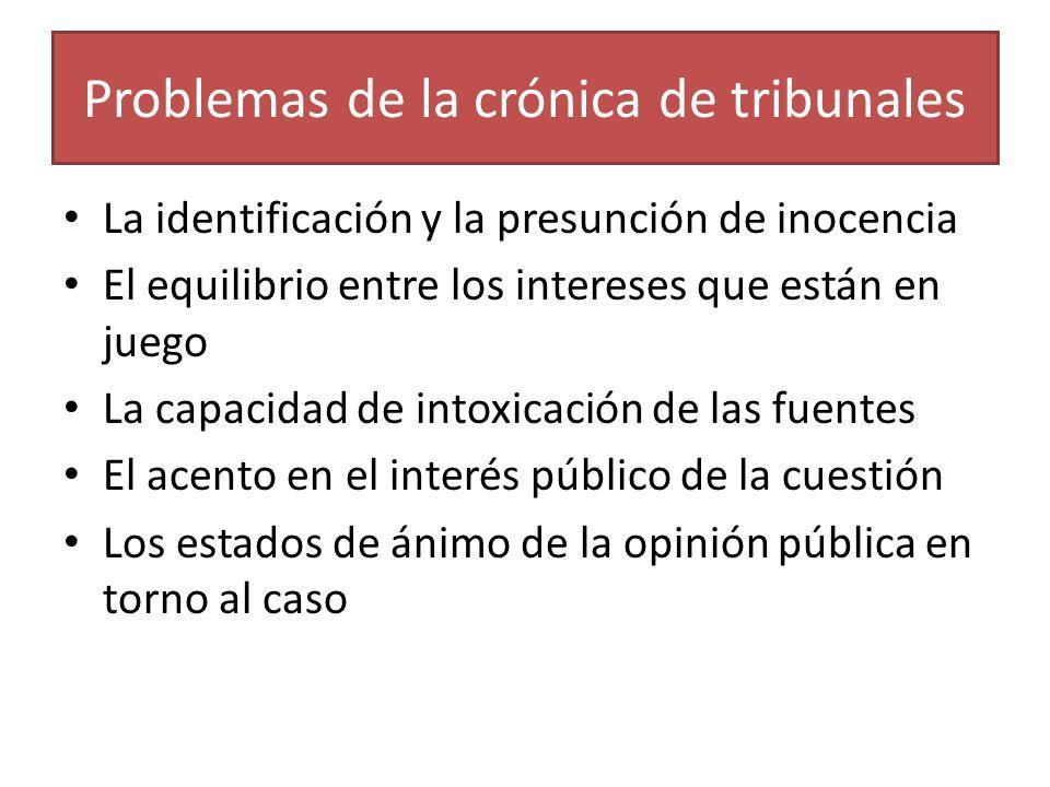 Problemas de la crónica de tribunales
