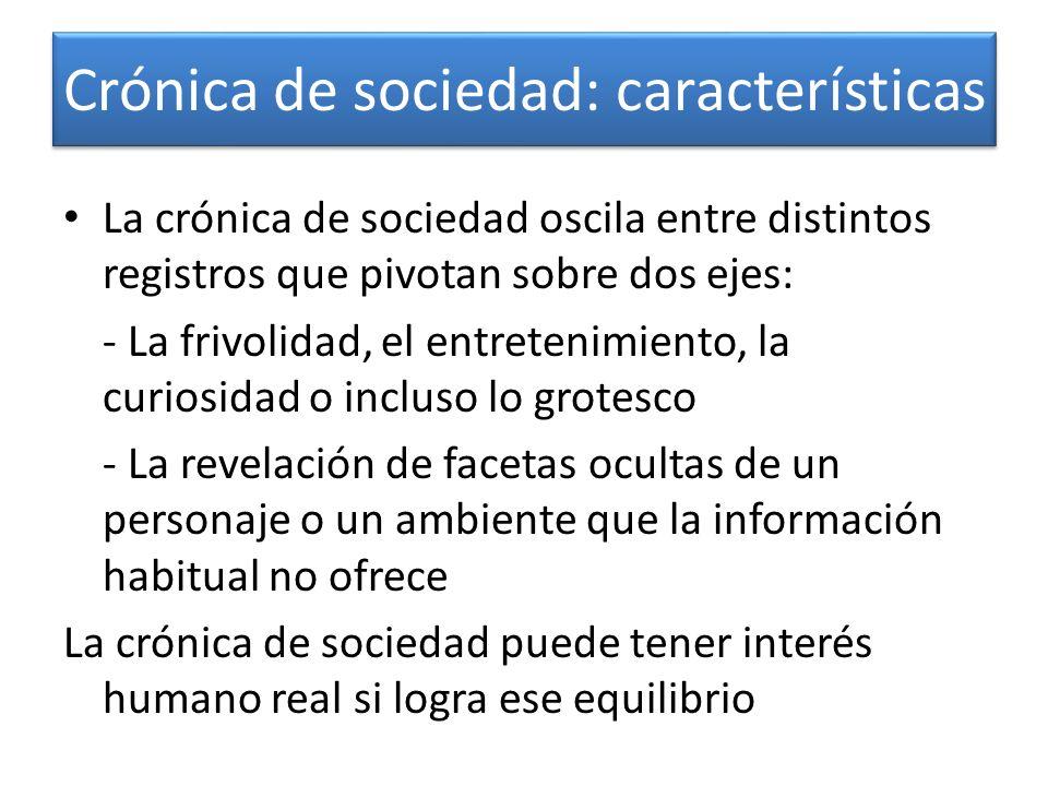 Crónica de sociedad: características