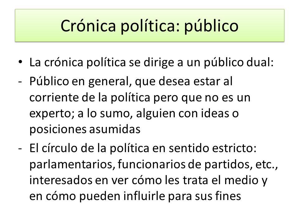 Crónica política: público