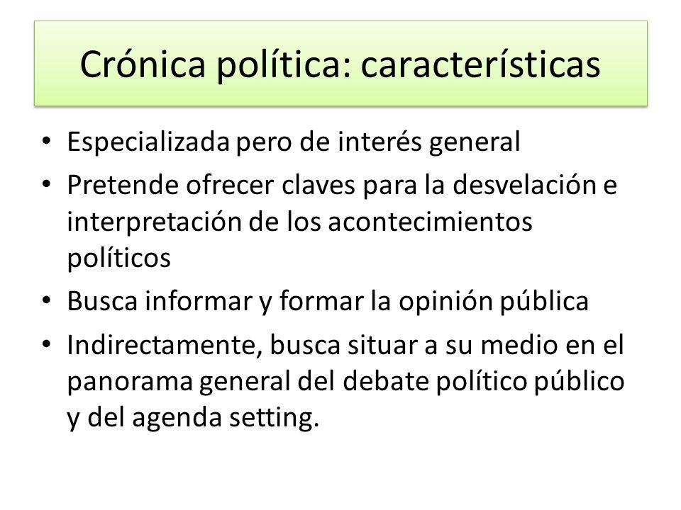 Crónica política: características