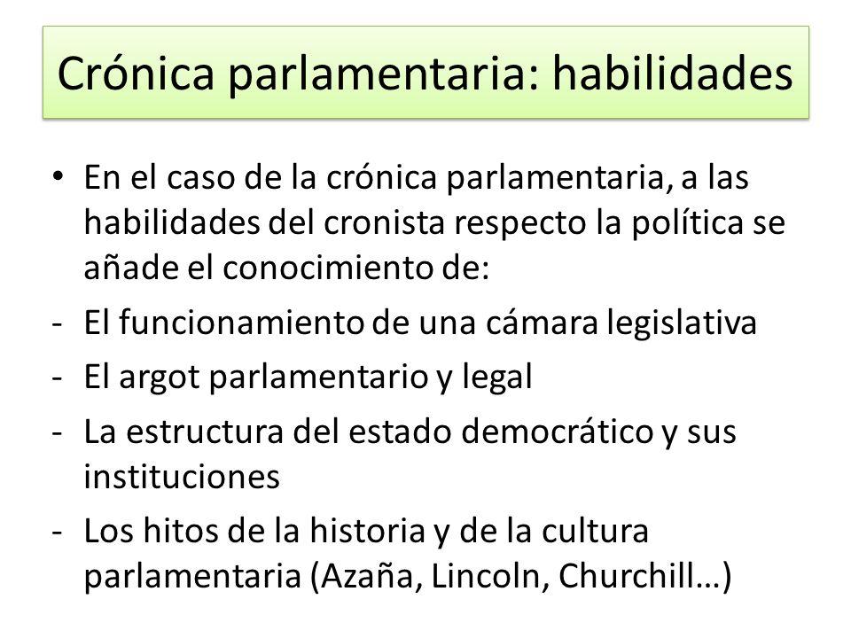 Crónica parlamentaria: habilidades