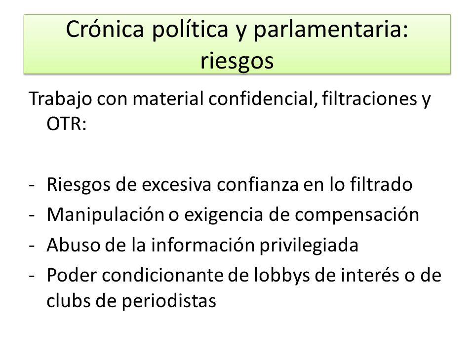 Crónica política y parlamentaria: riesgos