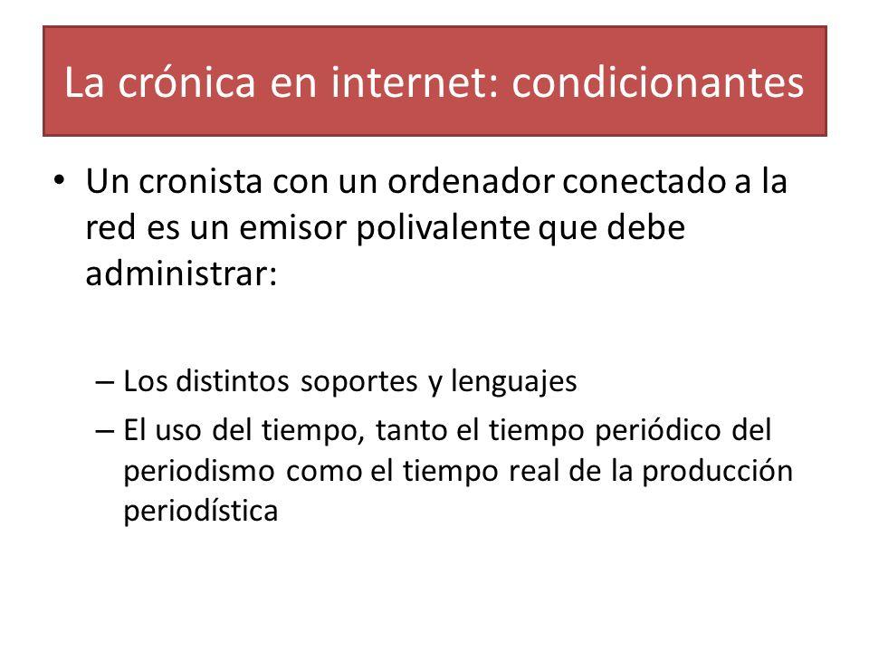 La crónica en internet: condicionantes