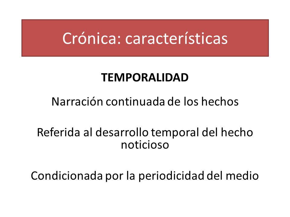 Crónica: características