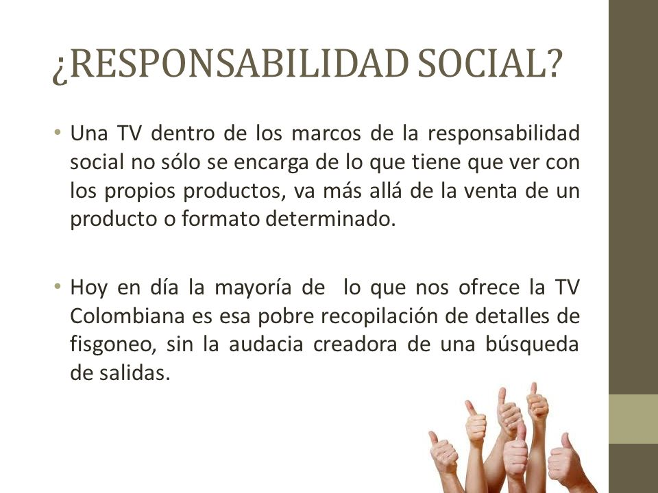 ¿RESPONSABILIDAD SOCIAL