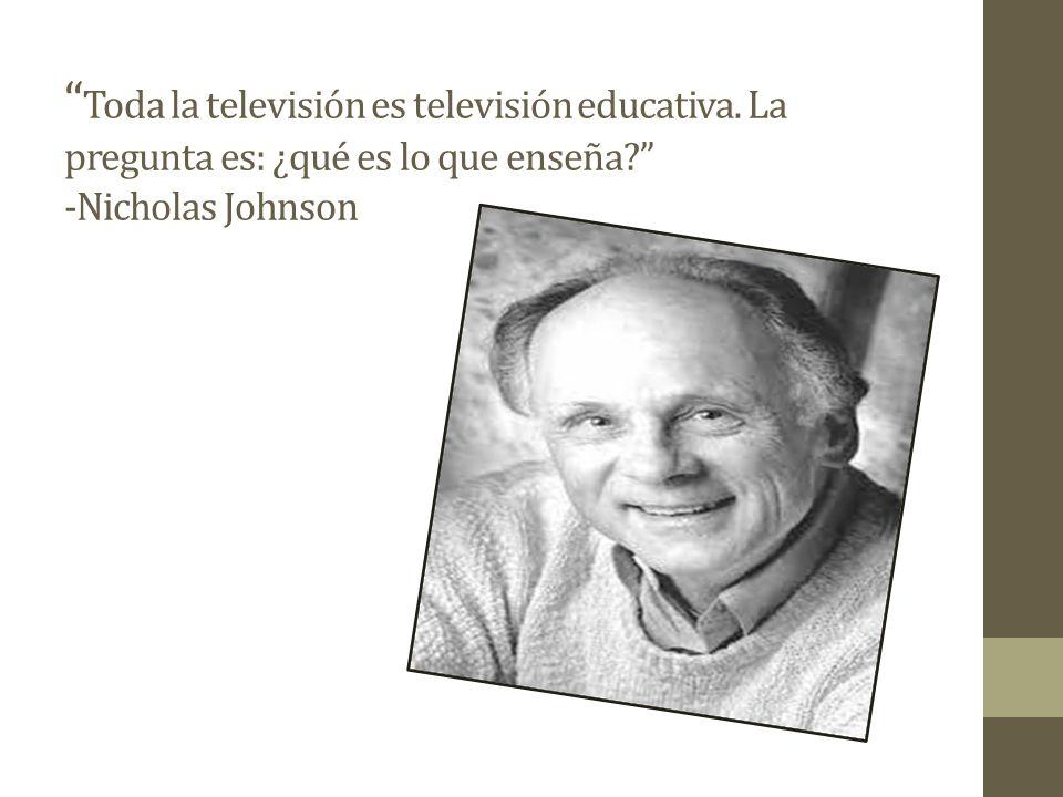 Toda la televisión es televisión educativa