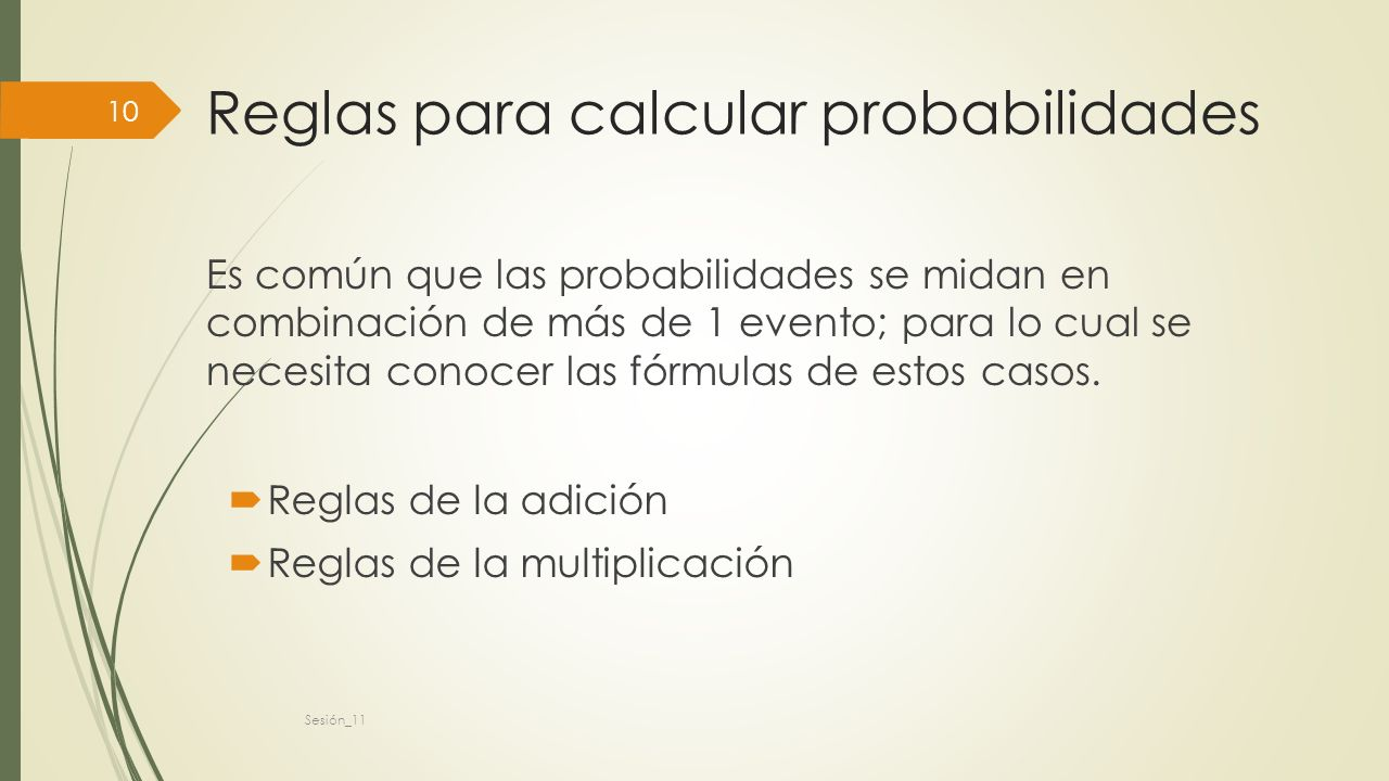 Reglas para calcular probabilidades