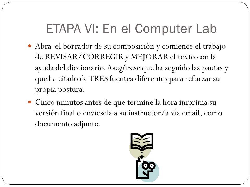 ETAPA VI: En el Computer Lab