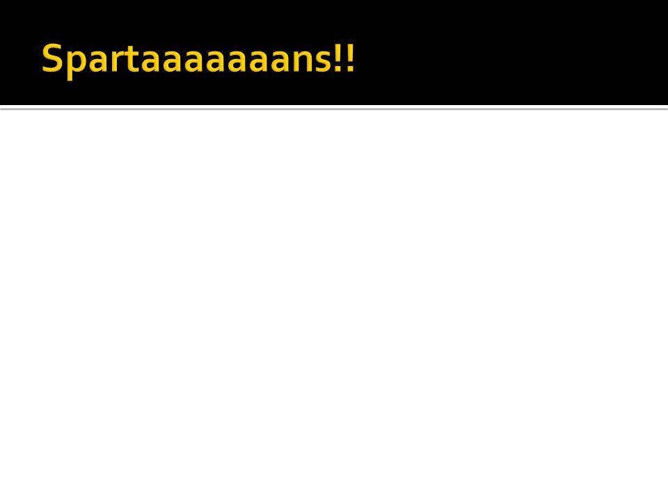 Spartaaaaaaans!!
