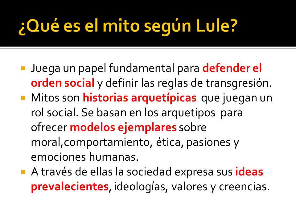 ¿Qué es el mito según Lule