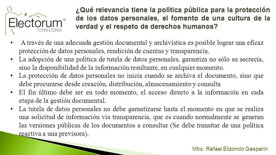 ¿Qué relevancia tiene la política pública para la protección de los datos personales, el fomento de una cultura de la verdad y el respeto de derechos humanos