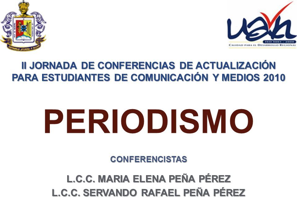 PERIODISMO II JORNADA DE CONFERENCIAS DE ACTUALIZACIÓN