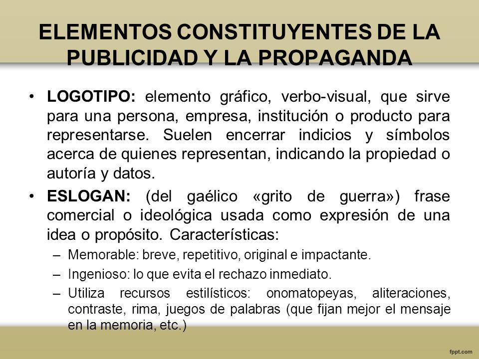 ELEMENTOS CONSTITUYENTES DE LA PUBLICIDAD Y LA PROPAGANDA