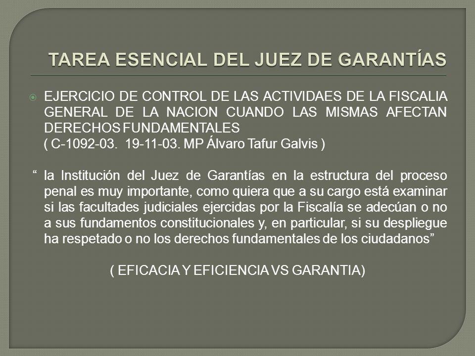 TAREA ESENCIAL DEL JUEZ DE GARANTÍAS