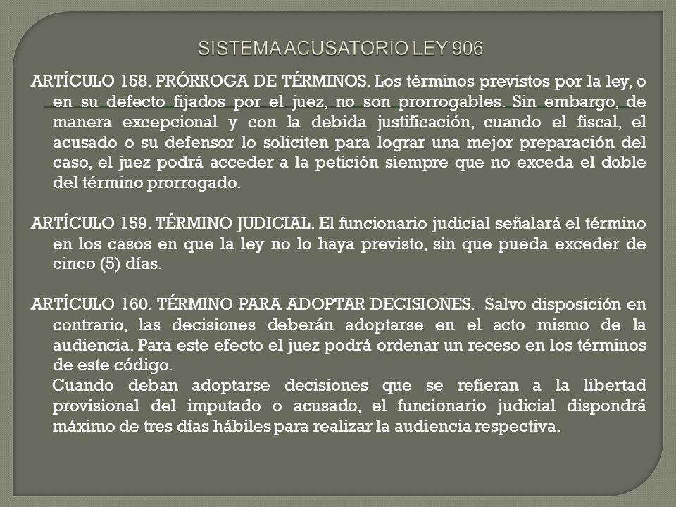 SISTEMA ACUSATORIO LEY 906