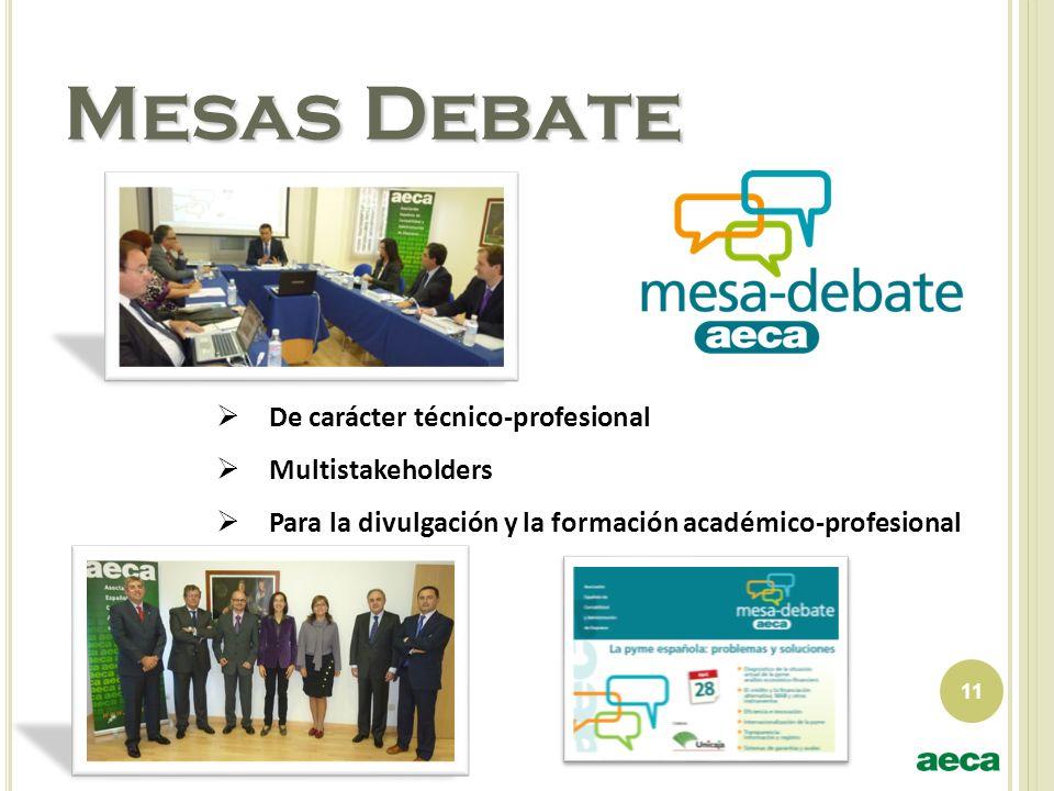 Mesas Debate De carácter técnico-profesional Multistakeholders