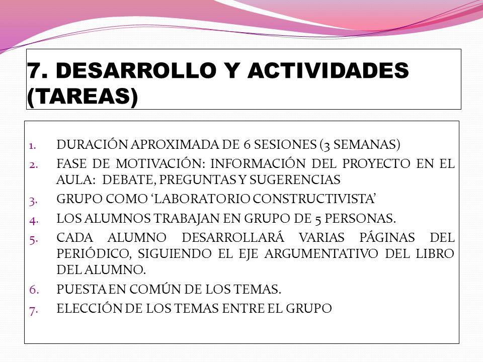 7. DESARROLLO Y ACTIVIDADES (TAREAS)