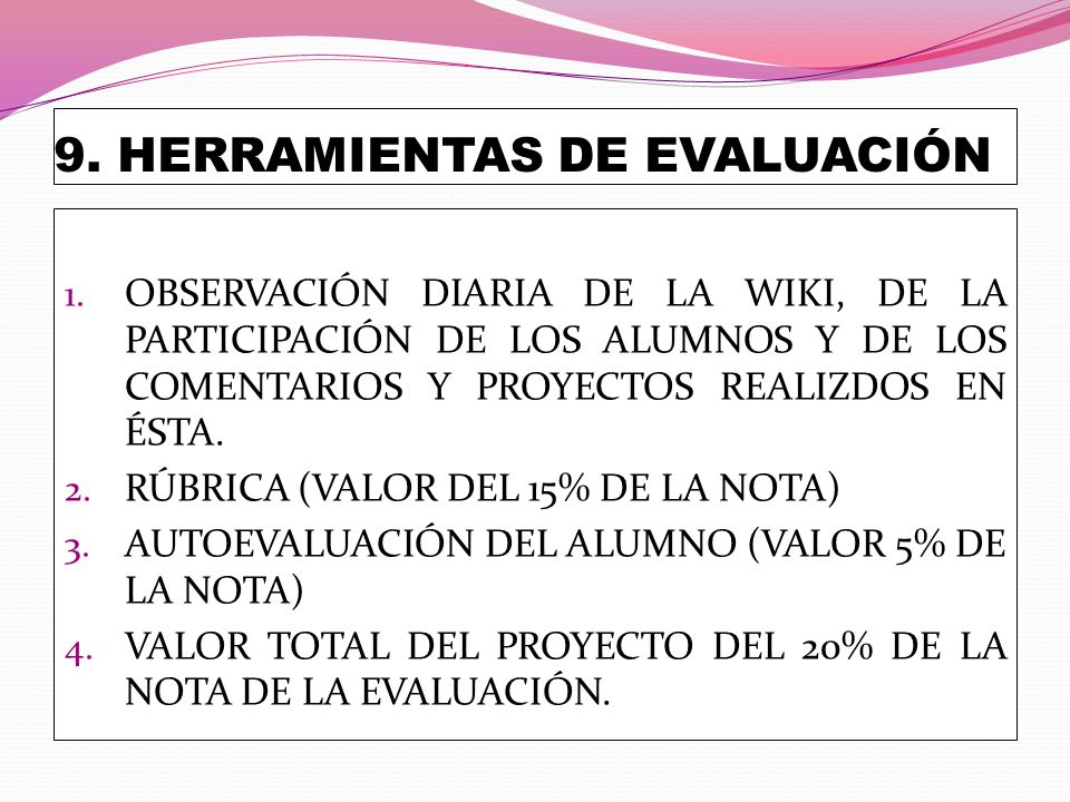9. HERRAMIENTAS DE EVALUACIÓN