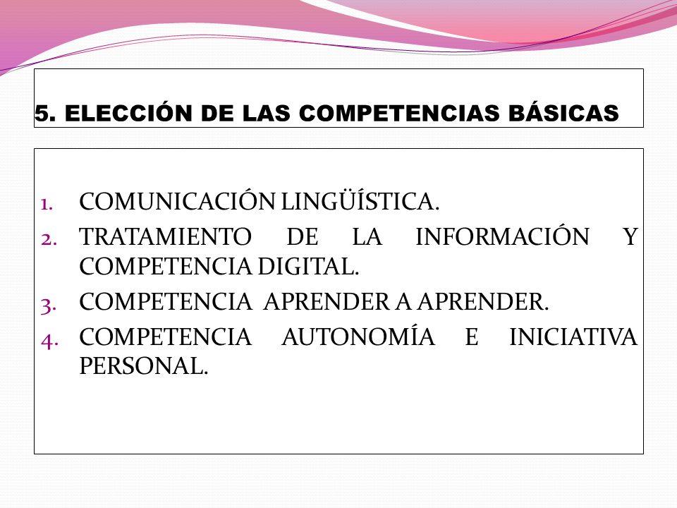 5. ELECCIÓN DE LAS COMPETENCIAS BÁSICAS