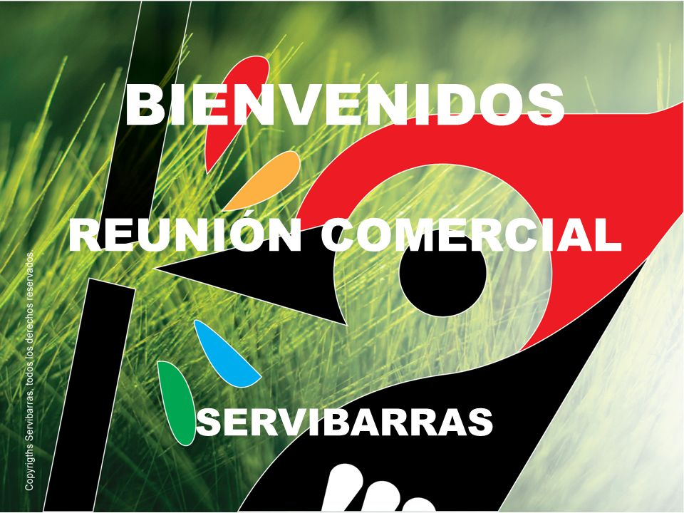 BIENVENIDOS REUNIÓN COMERCIAL SERVIBARRAS
