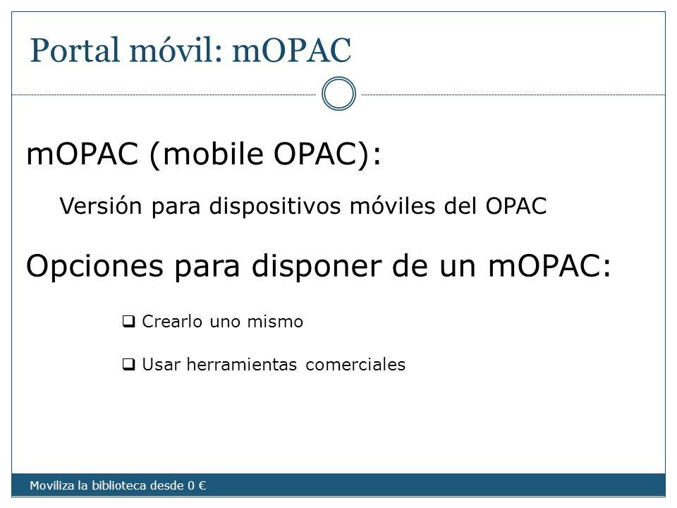 Portal móvil: mOPAC mOPAC (mobile OPAC):