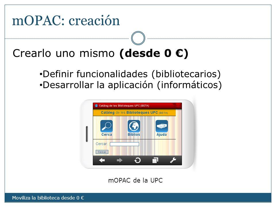 mOPAC: creación Crearlo uno mismo (desde 0 €)