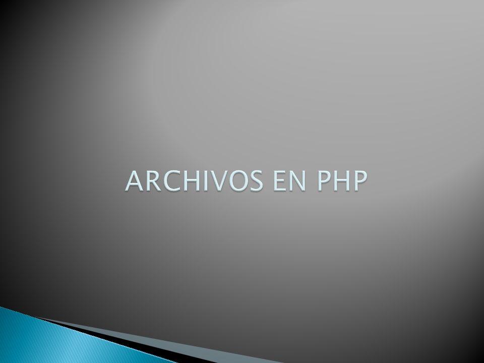 ARCHIVOS EN PHP