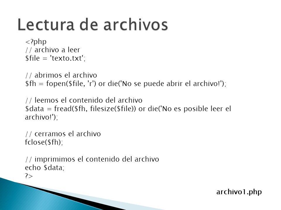 Lectura de archivos < php // archivo a leer $file = texto.txt ;