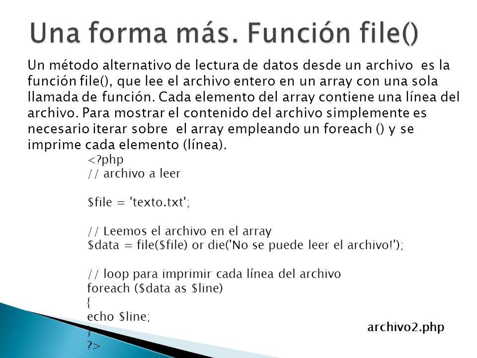 Una forma más. Función file()