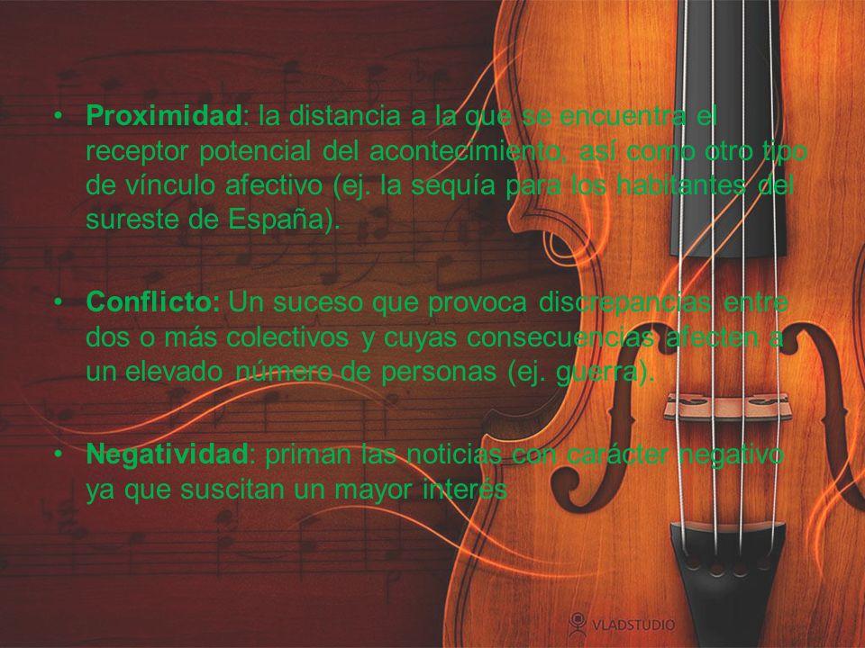 Proximidad: la distancia a la que se encuentra el receptor potencial del acontecimiento, así como otro tipo de vínculo afectivo (ej. la sequía para los habitantes del sureste de España).