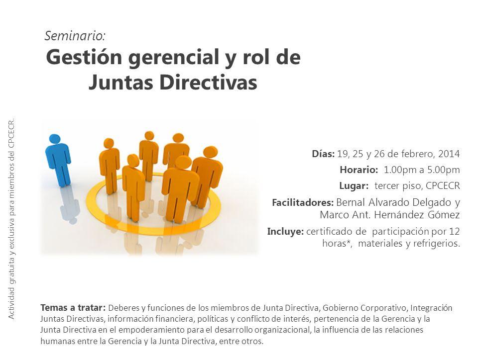 Gestión gerencial y rol de Juntas Directivas