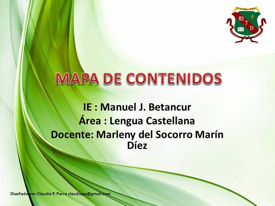 Área : Lengua Castellana Docente: Marleny del Socorro Marín Díez