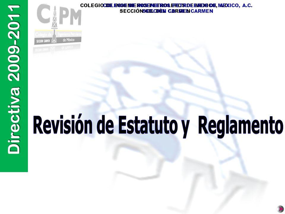 Directiva 2009-2011 Revisión de Estatuto y Reglamento