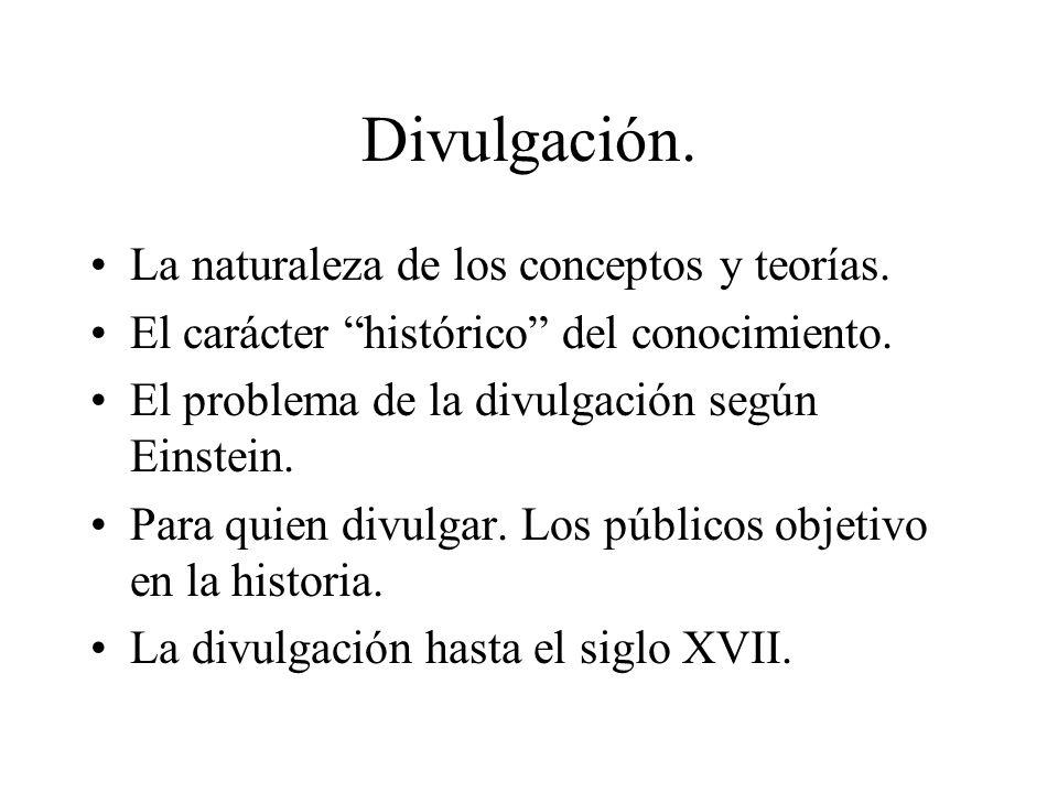 Divulgación. La naturaleza de los conceptos y teorías.