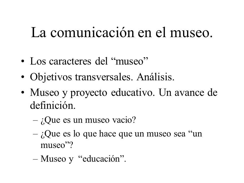 La comunicación en el museo.