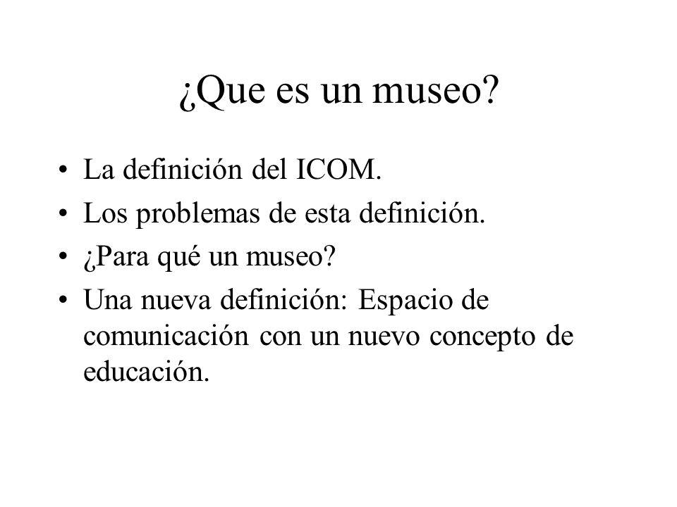 ¿Que es un museo La definición del ICOM.