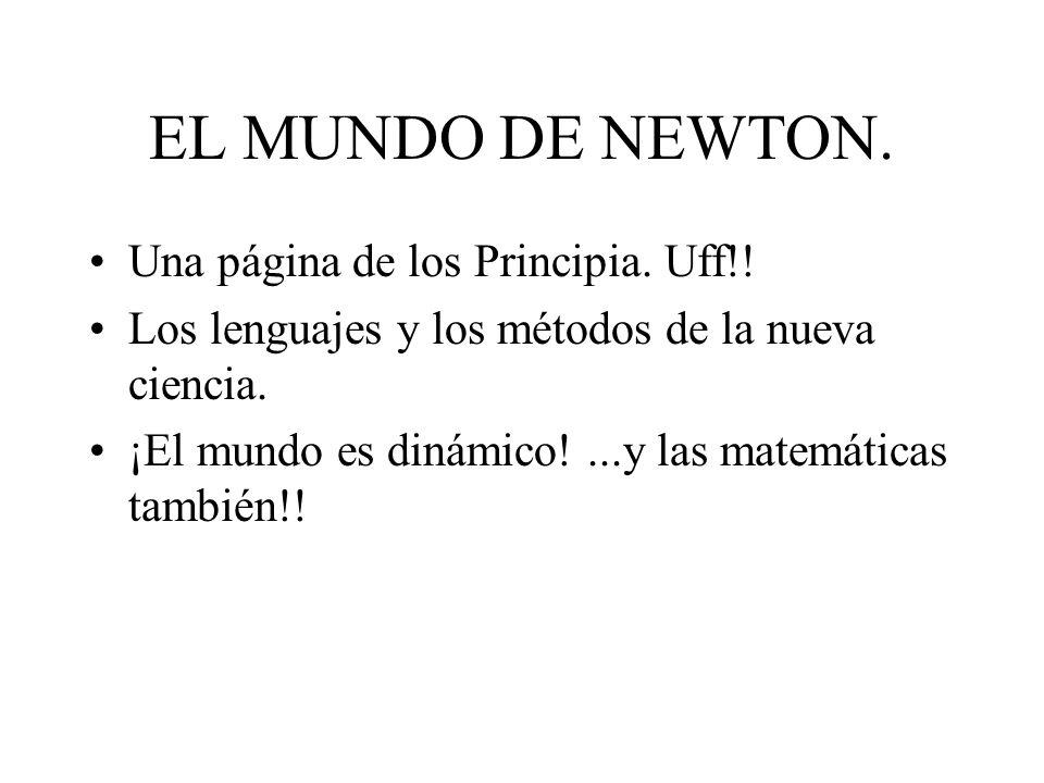 EL MUNDO DE NEWTON. Una página de los Principia. Uff!!