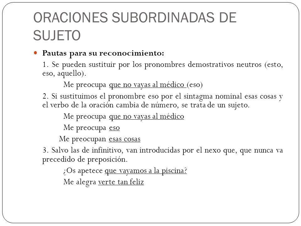 ORACIONES SUBORDINADAS DE SUJETO