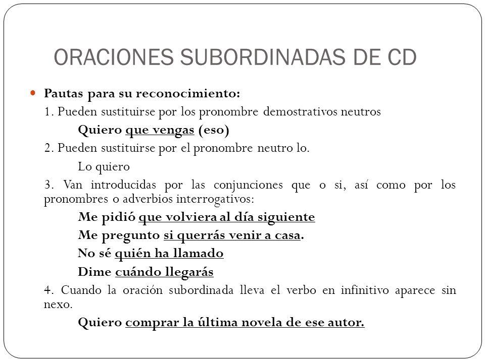 ORACIONES SUBORDINADAS DE CD