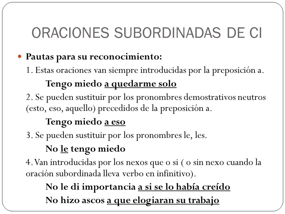 ORACIONES SUBORDINADAS DE CI