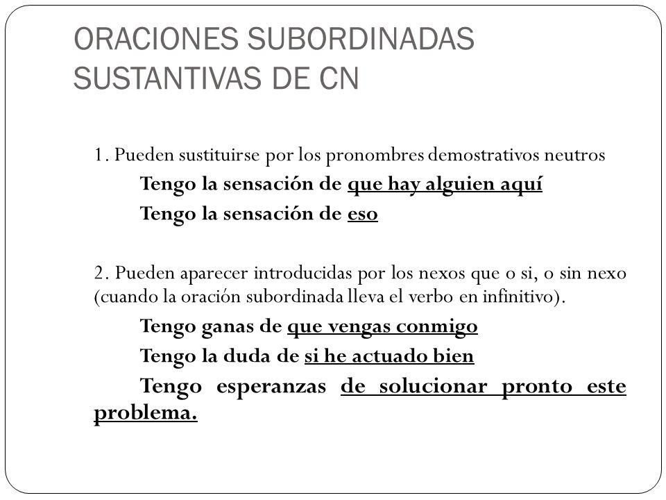 ORACIONES SUBORDINADAS SUSTANTIVAS DE CN