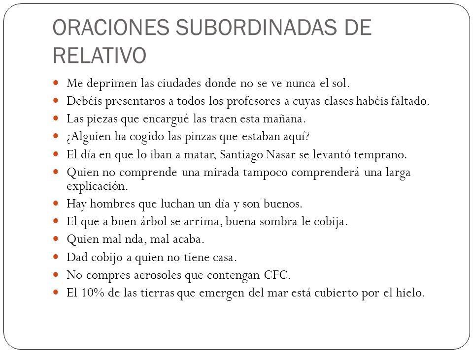 ORACIONES SUBORDINADAS DE RELATIVO