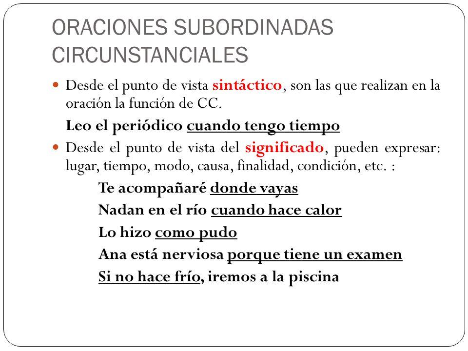 ORACIONES SUBORDINADAS CIRCUNSTANCIALES