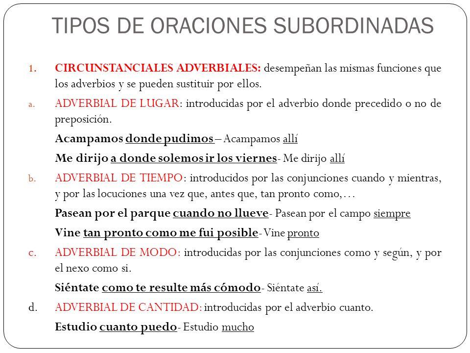 TIPOS DE ORACIONES SUBORDINADAS