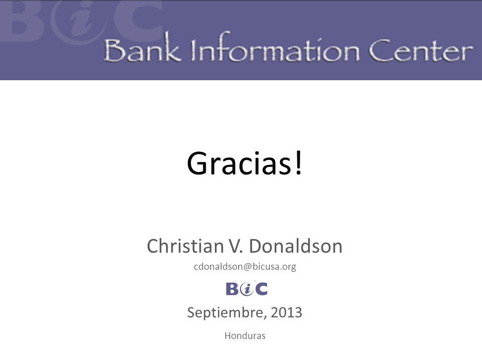 Gracias! Christian V. Donaldson BIC Septiembre, 2013