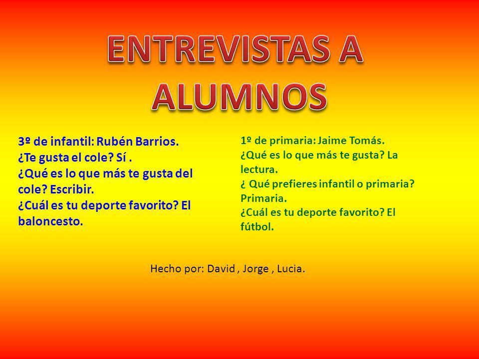 ENTREVISTAS A ALUMNOS 3º de infantil: Rubén Barrios.
