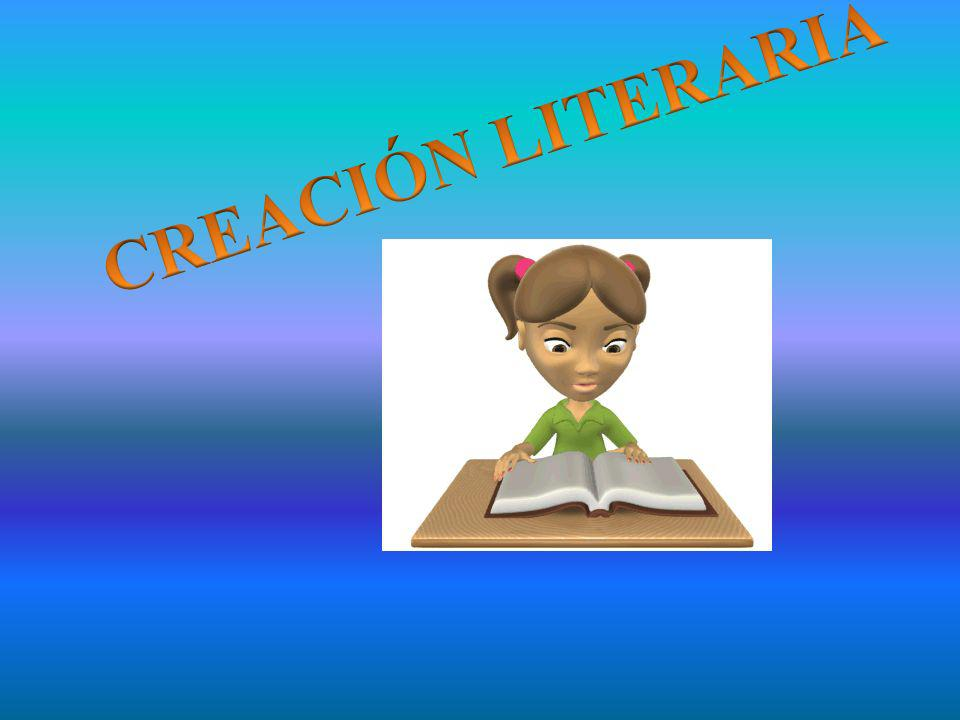 CREACIÓN LITERARIA