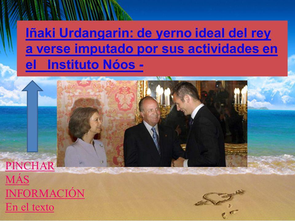 Iñaki Urdangarin: de yerno ideal del rey a verse imputado por sus actividades en el Instituto Nóos -