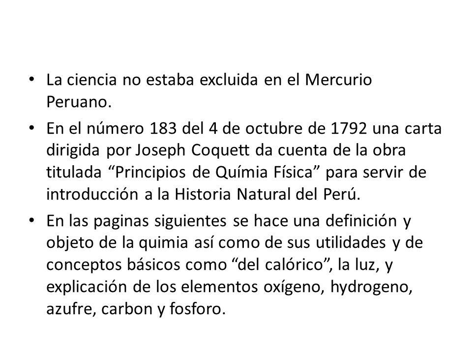 La ciencia no estaba excluida en el Mercurio Peruano.
