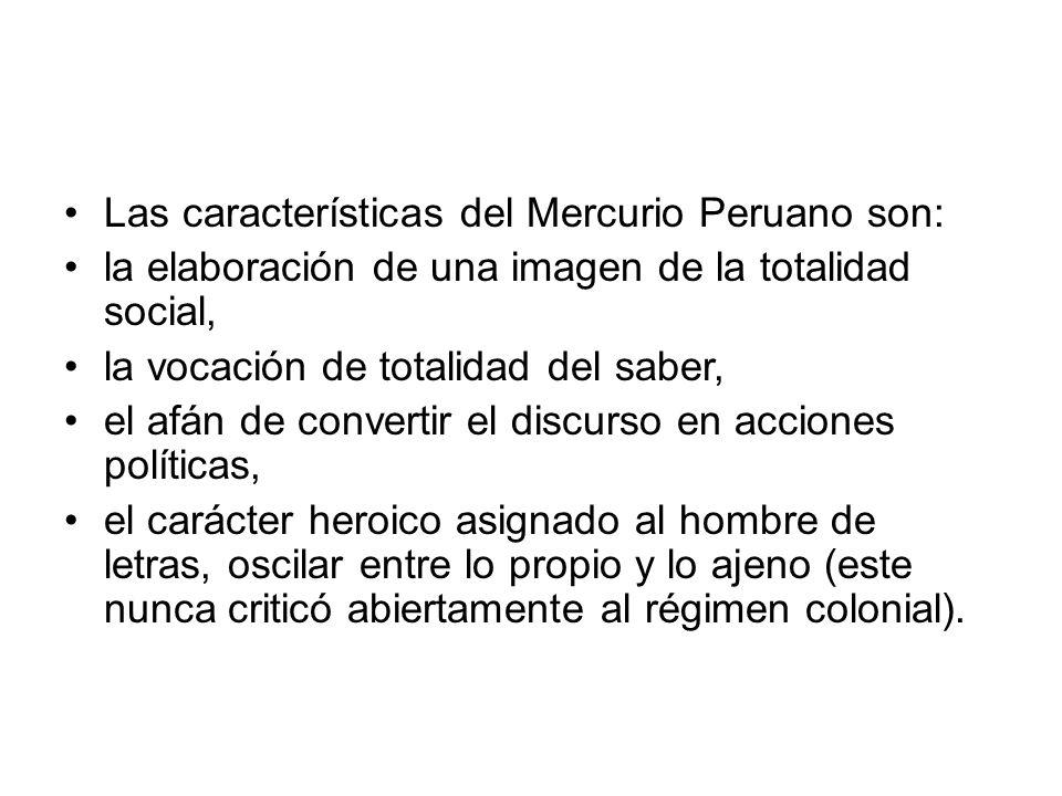 Las características del Mercurio Peruano son: